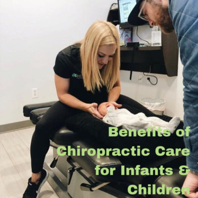 Benefits of Chiropractic Care for Infants & Children